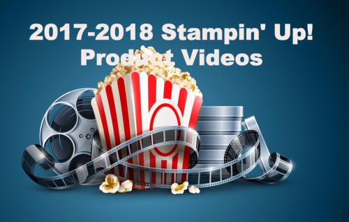 2017-2018 Stampin' Up! Catalog Videos