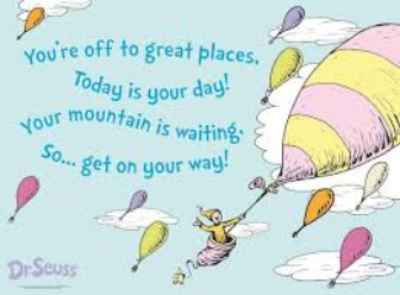 Oh the Places You'll Go Dr. Seuss